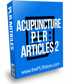 Acupuncture PLR Articles 2