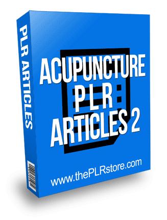 Acupuncture PLR Articles 2