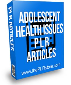 Adolescenet Health Issues PLR Articles