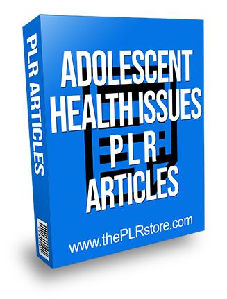 Adolescenet Health Issues PLR Articles