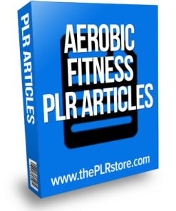 aerobic fitness plr articles