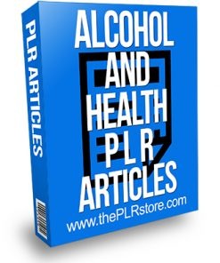 Alcohol and Health PLR Articles