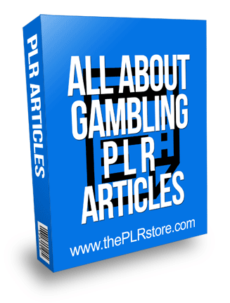 All About Gambling PLR Articles