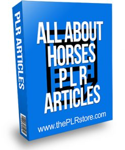All About Horses PLR Articles