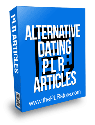Alternative Dating PLR Articles