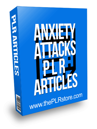 Anxiety Attacks PLR Articles