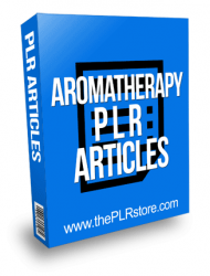 Aromatherapy PLR Articles with Private Label Rights