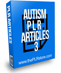 Autism PLR Articles 3 with Private Label Rights