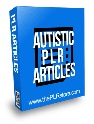 Autistic PLR Articles with Private Label Rights