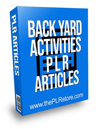 Back Yard Activities PLR Articles
