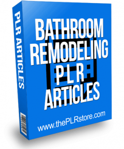 Bathroom Remodeling PLR Articles