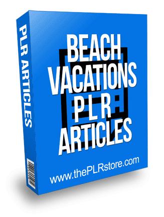 Beach Vacations PLR Articles