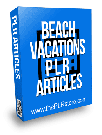 Beach Vacations PLR Articles