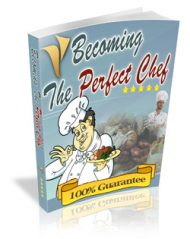 becoming-the-perfect-chef-mrr-ebook-cover  Becoming the Perfect Chef MRR eBook becoming the perfect chef mrr ebook cover 190x239