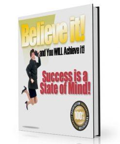 Believe It and Achieve It PLR Ebook