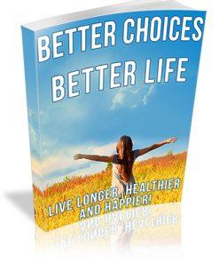 Better Choices Better Life PLR Ebook
