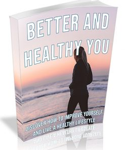 Better and Healthy You PLR Ebook
