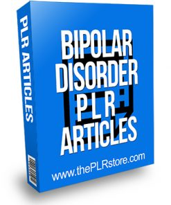 Bipolar Disorder PLR Articles