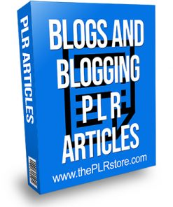 Blogs and Blogging PLR Articles