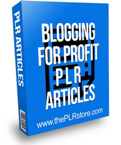 Blogging for Profit PLR Articles