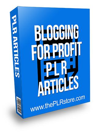 Blogging for Profit PLR Articles