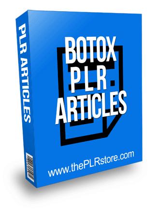 Botox PLR Articles