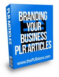 Branding your Business PLR Articles branding your business plr articles Branding your Business PLR Articles branding your business plr articles 190x250