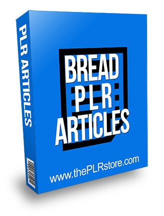 Bread PLR Articles