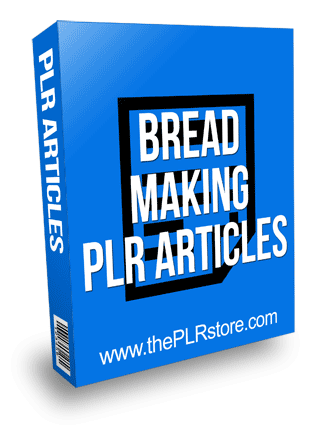 Breadmaking PLR Articles with Private Label Rights