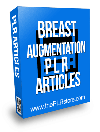 Breast Augmentation PLR Articles