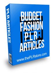Budget Fashion PLR Articles