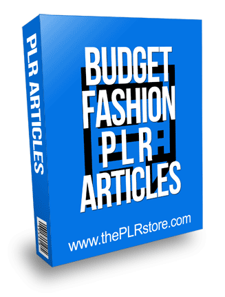 Budget Fashion PLR Articles
