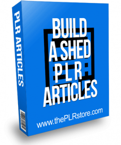 Build A Shed PLR Articles