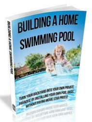 Building a Home Swimming Pool PLR Ebook