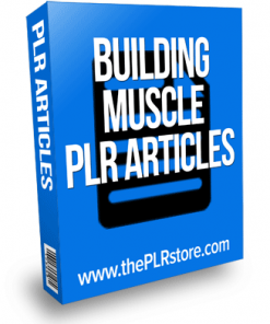 building muscle plr articles
