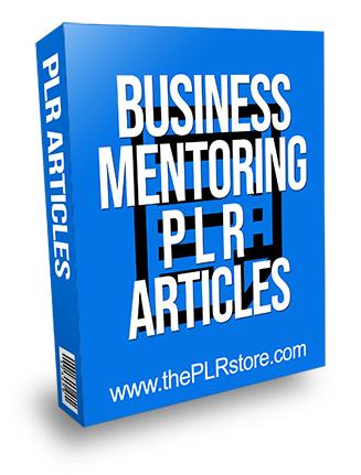 Business Mentoring PLR Articles