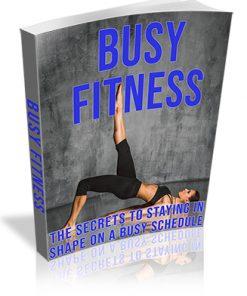 Busy Fitness PLR Ebook