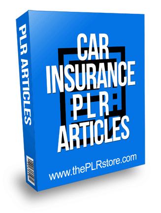 Car Insurance PLR Articles