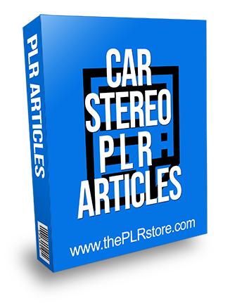 Car Stereo PLR Articles