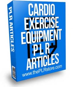 Cardio Exercise Equipment PLR Articles