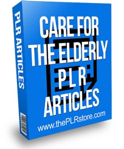 Caring for the Elderly PLR Articles