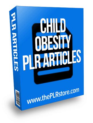 child obesity plr articles