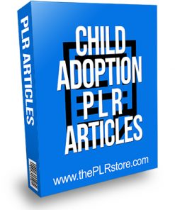 Child Adoption PLR Articles