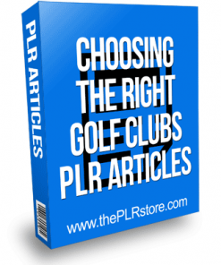 Choosing the right Golf Clubs PLR Articles