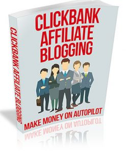 Clickbank Affiliate Blogging PLR Ebook