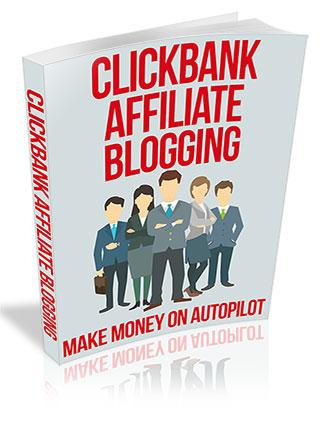 Clickbank Affiliate Blogging PLR Ebook