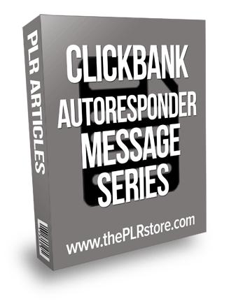 Clickbank Autoresponder Series PLR Messages