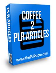 coffee plr articles coffee plr articles Coffee PLR Articles 2 with Private Label Rights coffee plr articles 2 190x250