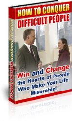 conquer-difficult-people-plr-ebook-cover  Conquer Difficult People PLR Ebook conquer difficult people plr ebook cover 148x250