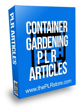 Container Gardening PLR Articles